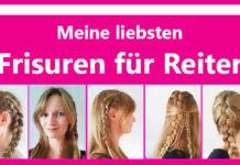 Frisuren für Reiter